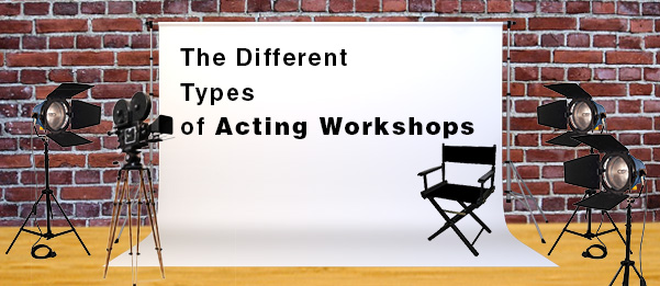 Types of Acting Workshops
